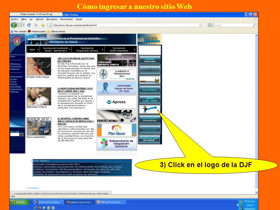 3) Click en el logo de la DJF Cómo ingresar a nuestro sitio Web