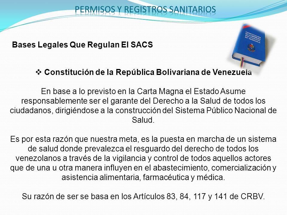 Bases Legales Que Regulan El SACS Constitución de la República Bolivariana de Venezuela En base a lo previsto en la Carta Magna el Estado Asume respon