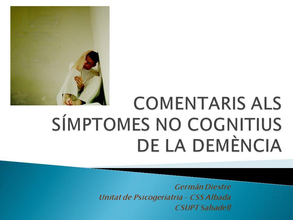 Germán Diestre Unitat de Psicogeriatria – CSS Albada CSUPT Sabadell