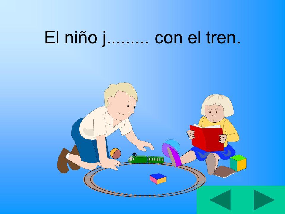 El niño j......... con el tren.