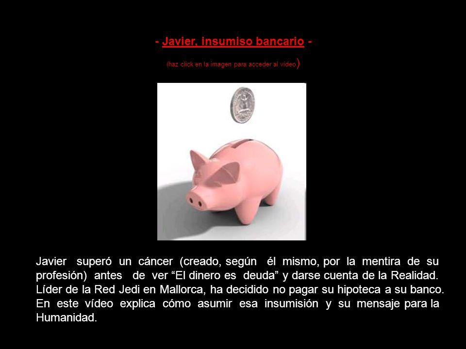 - Insubmís a la banca - (haz click en la imagen para acceder al vídeo ) Reciente documental sobre la acción de protesta contra los bancos llevada a ca