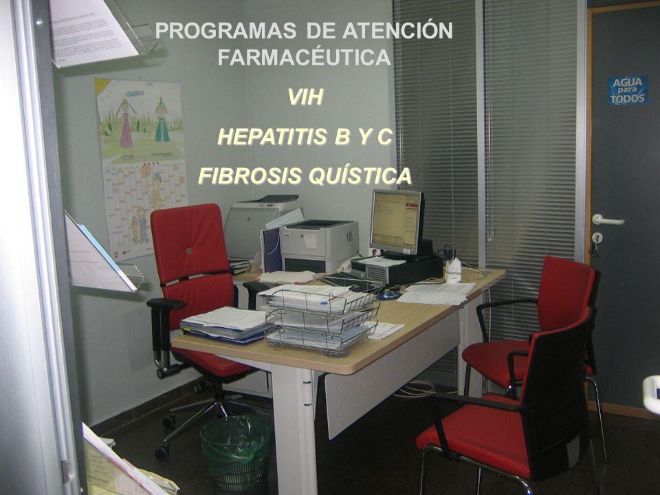 PROGRAMAS DE ATENCIÓN FARMACÉUTICAVIH HEPATITIS B Y C FIBROSIS QUÍSTICA