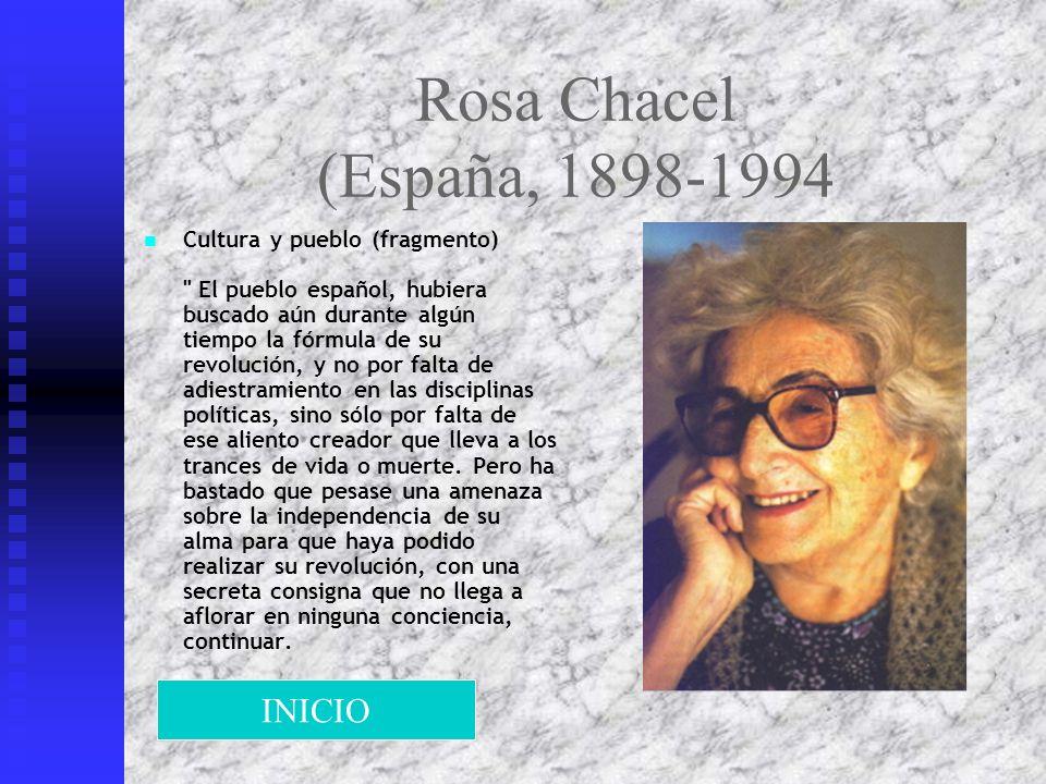 Rosa Chacel (España, 1898-1994 Cultura y pueblo (fragmento)