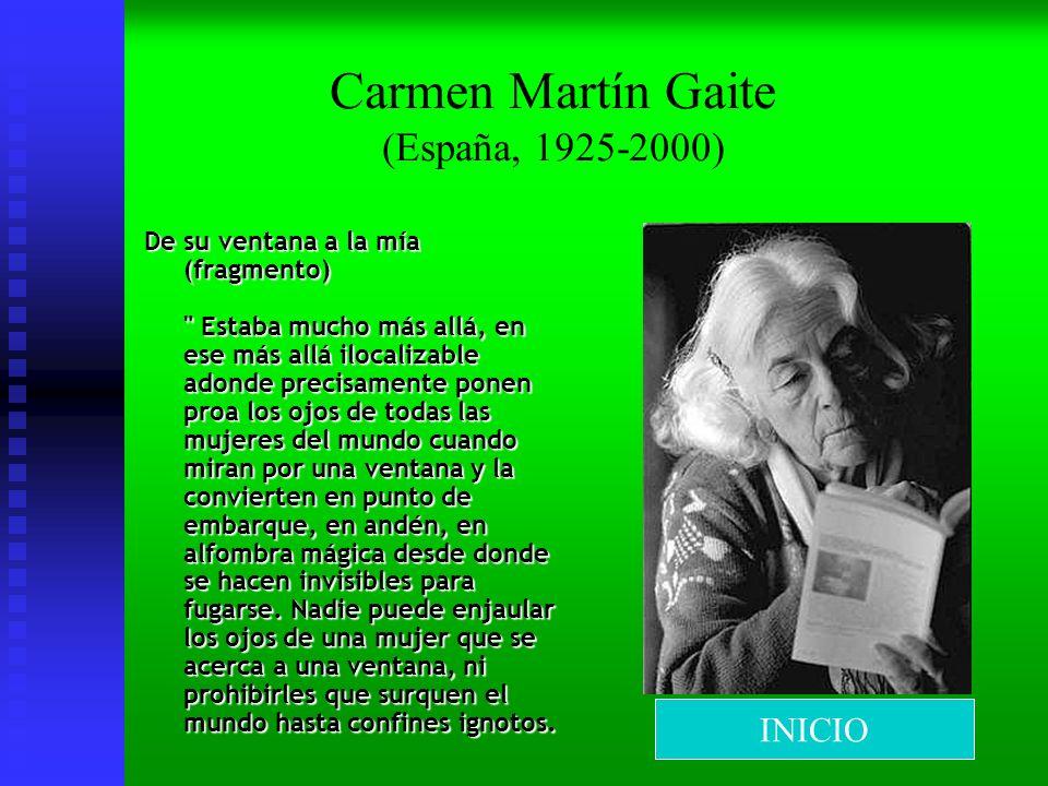 Carmen Martín Gaite (España, 1925-2000) De su ventana a la mía (fragmento)