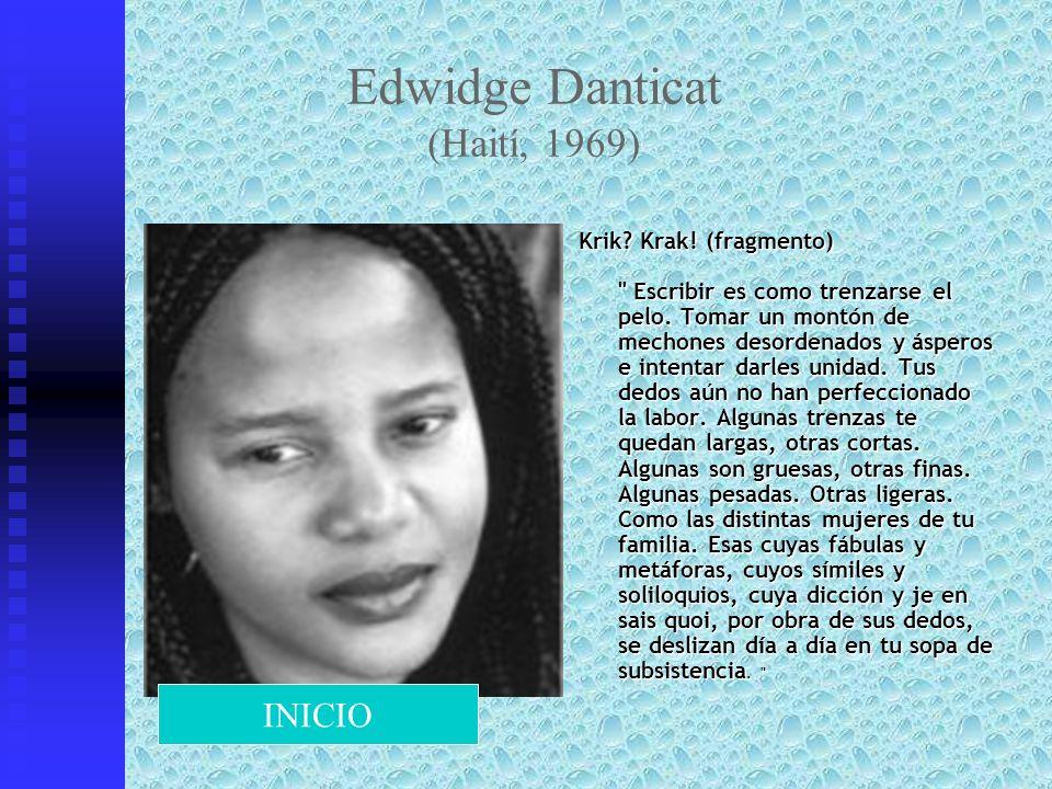 Edwidge Danticat (Haití, 1969) Krik? Krak! (fragmento)