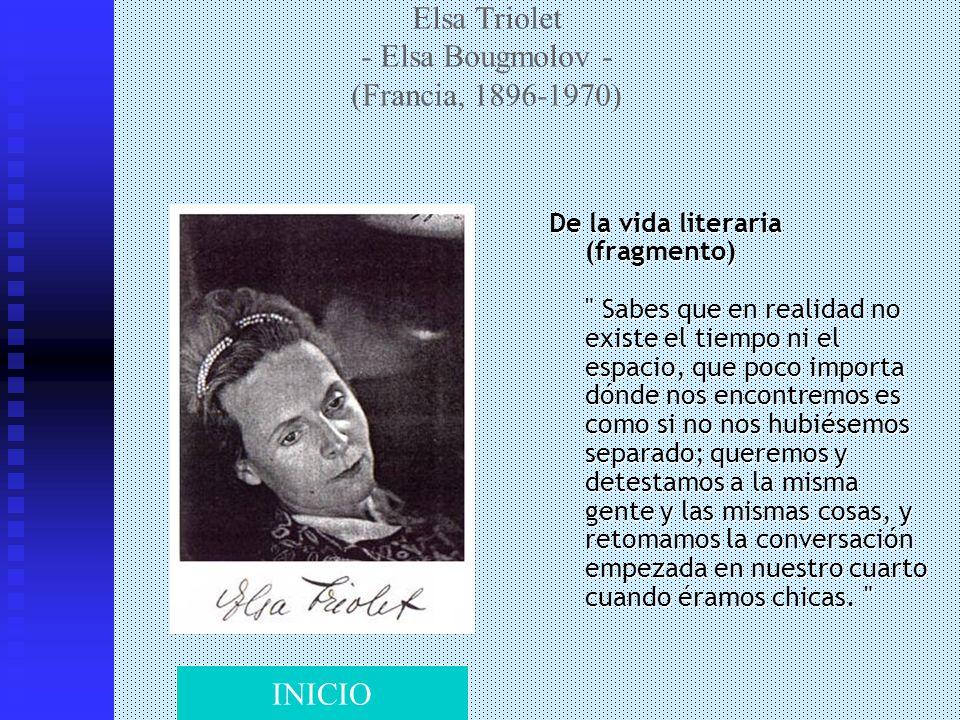 Elsa Triolet - Elsa Bougmolov - (Francia, 1896-1970) De la vida literaria (fragmento)