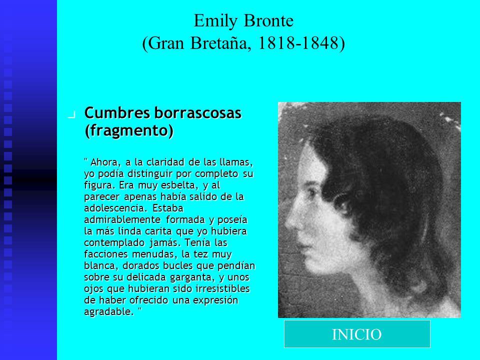 Emily Bronte (Gran Bretaña, 1818-1848) Cumbres borrascosas (fragmento)