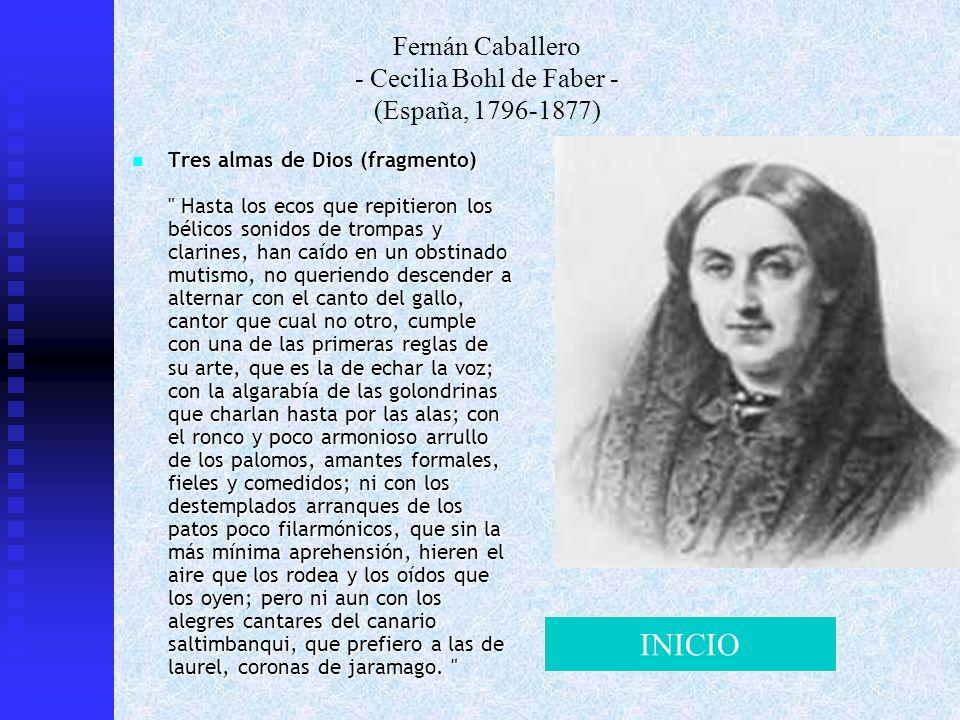 Fernán Caballero - Cecilia Bohl de Faber - (España, 1796-1877) Tres almas de Dios (fragmento)