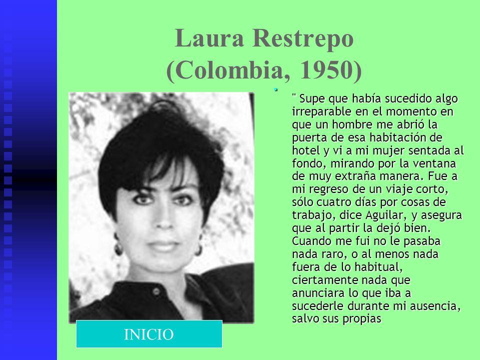 Laura Restrepo (Colombia, 1950)