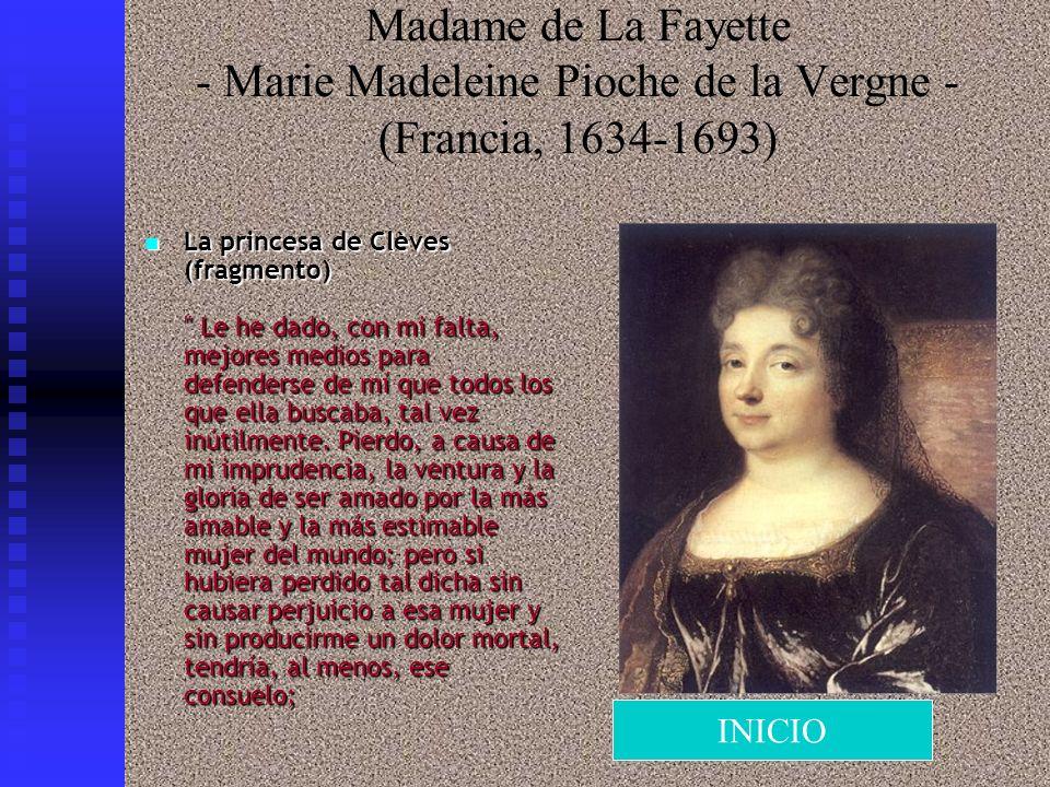 Madame de La Fayette - Marie Madeleine Pioche de la Vergne - (Francia, 1634-1693) La princesa de Clèves (fragmento)
