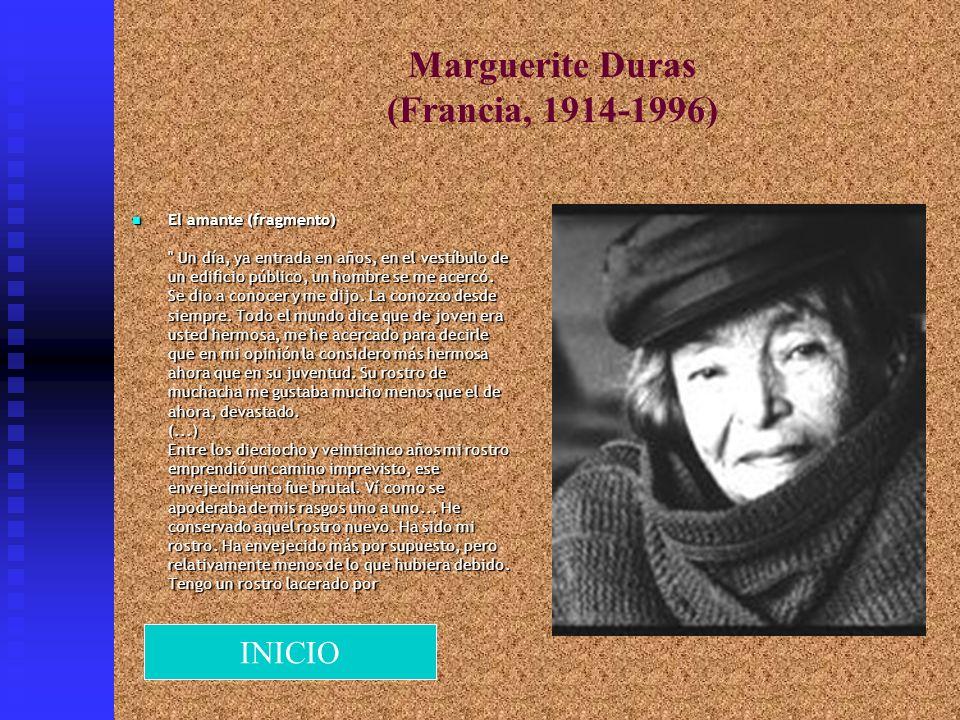 Marguerite Duras (Francia, 1914-1996) El amante (fragmento)