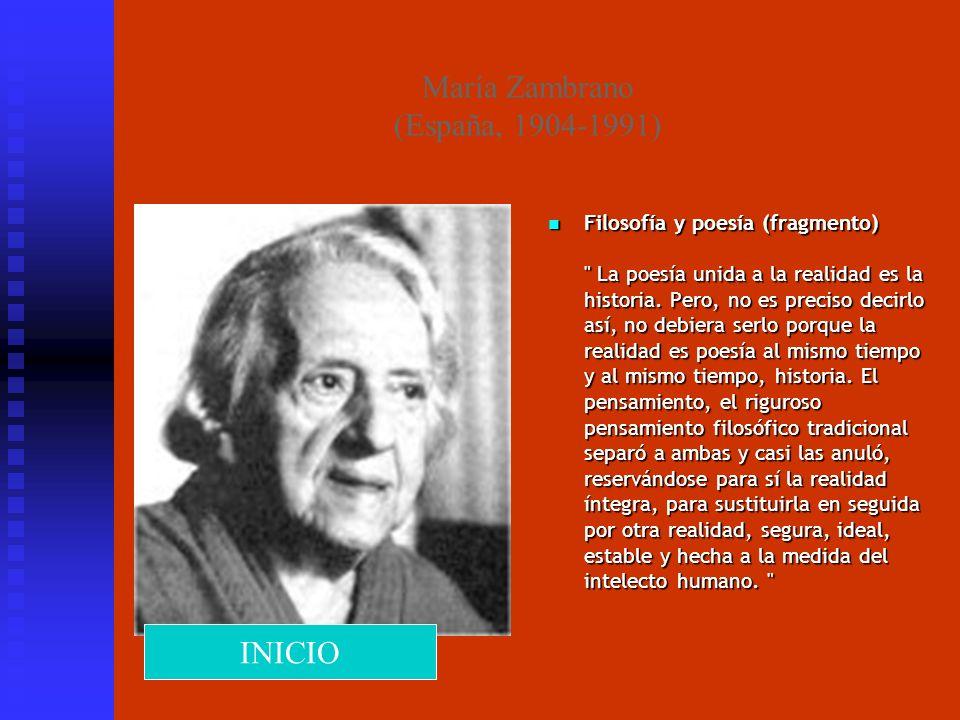 María Zambrano (España, 1904-1991) Filosofía y poesía (fragmento)