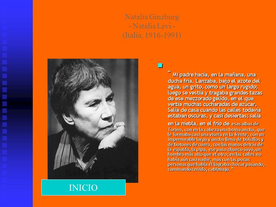 Natalia Ginzburg - Natalia Levi - (Italia, 1916-1991)