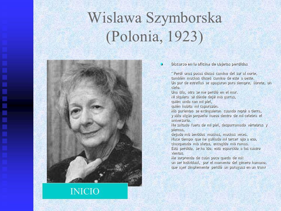 Wislawa Szymborska (Polonia, 1923) Discurso en la oficina de objetos perdidos
