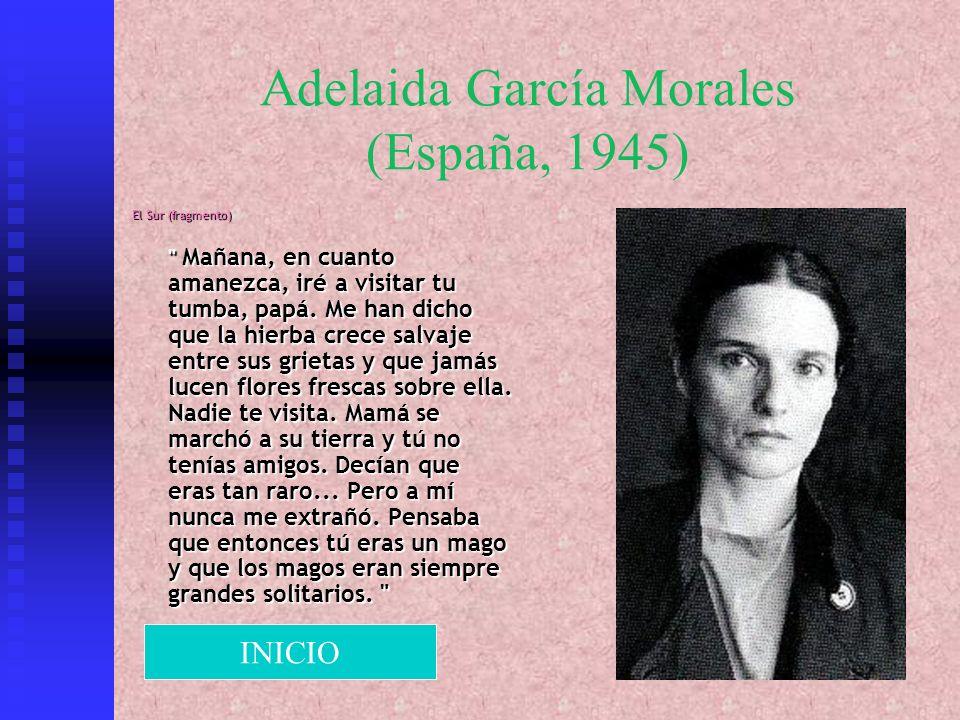 Adelaida García Morales (España, 1945) El Sur (fragmento)
