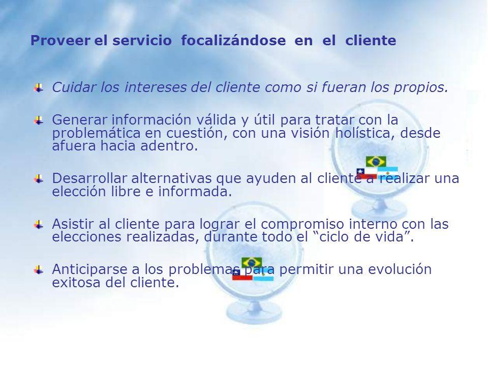 Elementos básicos del buen servicio Proveer el servicio focalizándose en el cliente.