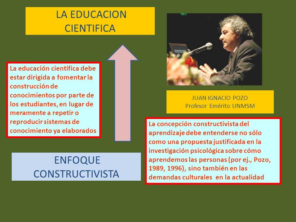 La educación científica debe estar dirigida a fomentar la construcción de conocimientos por parte de los estudiantes, en lugar de meramente a repetir