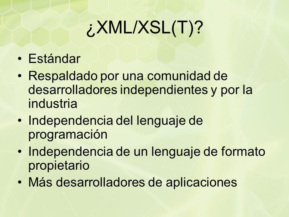 ¿XML/XSL(T).