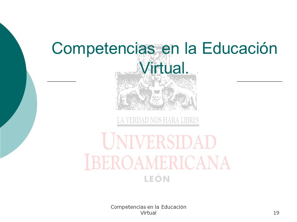 Competencias en la Educación Virtual19 Competencias en la Educación Virtual.