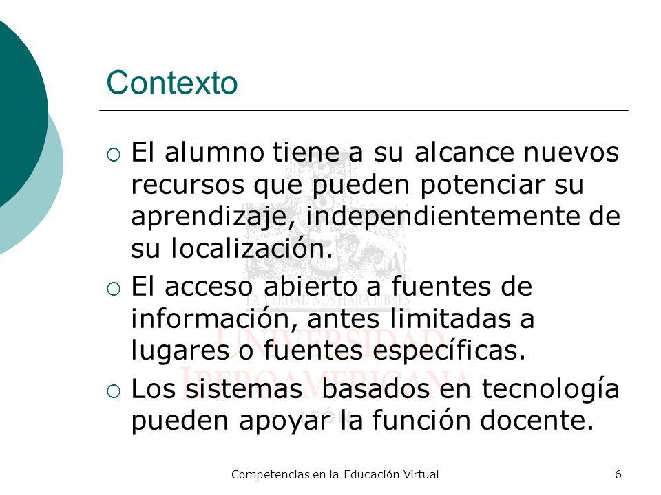 Competencias en la Educación Virtual37 Caso 1: Revisión Curricular del Sistema Universitario Jesuita (SUJ) en México Se incorpora el enfoque de competencias al diseño curricular, de una manera propia.