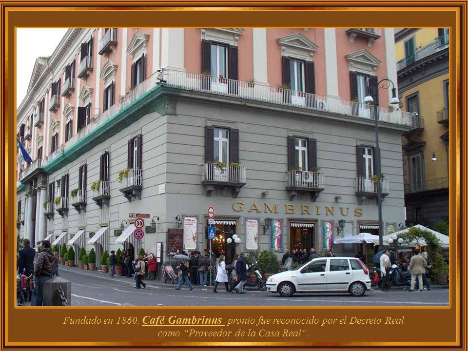 Italia – Nápoles Café Gambrinus