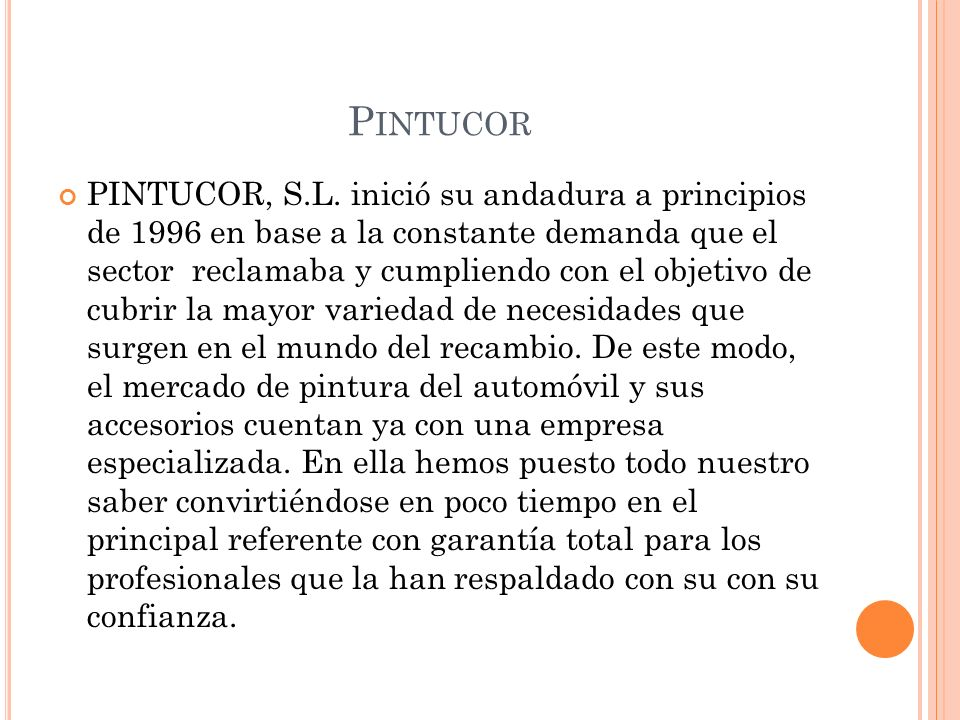 P INTUCOR PINTUCOR, S.L.