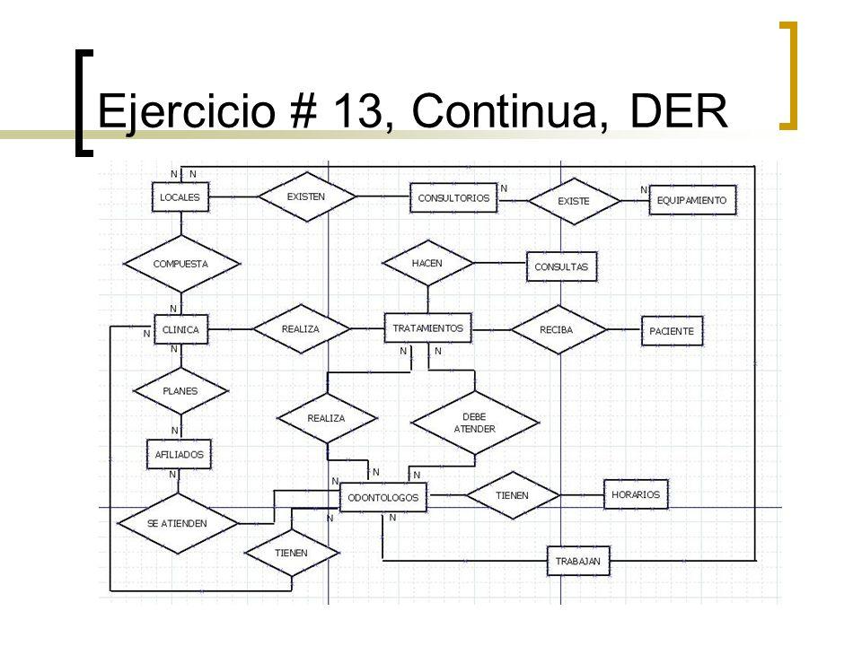 Ejercicio # 13, Continua, DER