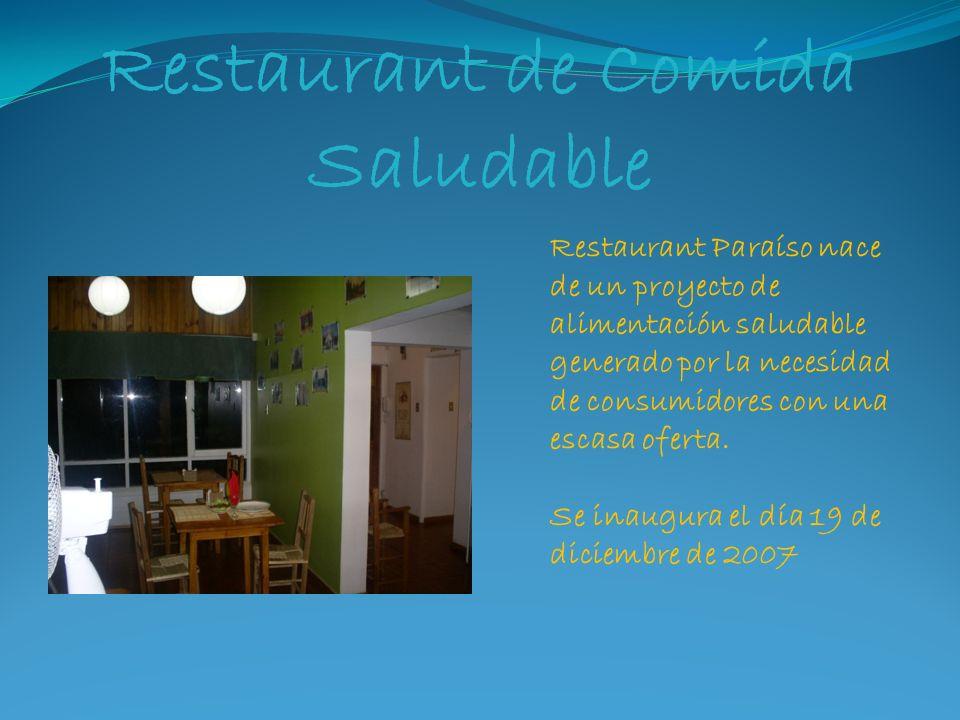 Restaurant de Comida Saludable Restaurant Paraíso nace de un proyecto de alimentación saludable generado por la necesidad de consumidores con una escasa oferta.