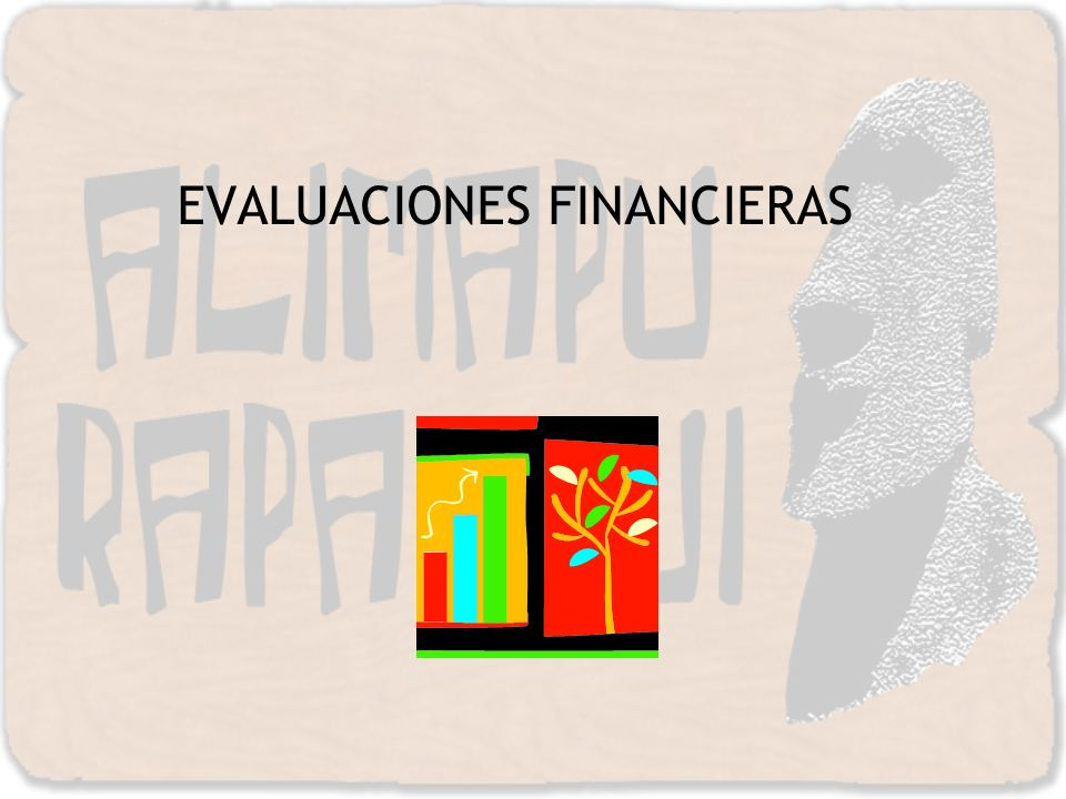 EVALUACIONES FINANCIERAS