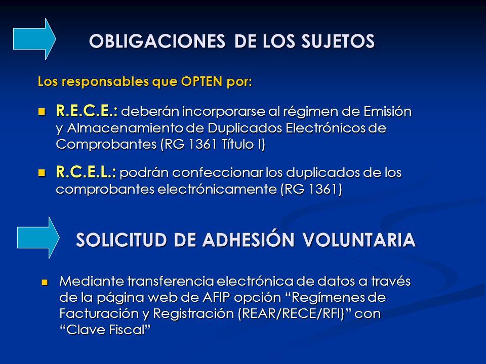 OBLIGACIONES DE LOS SUJETOS R.E.C.E.: deberán incorporarse al régimen de Emisión y Almacenamiento de Duplicados Electrónicos de Comprobantes (RG 1361