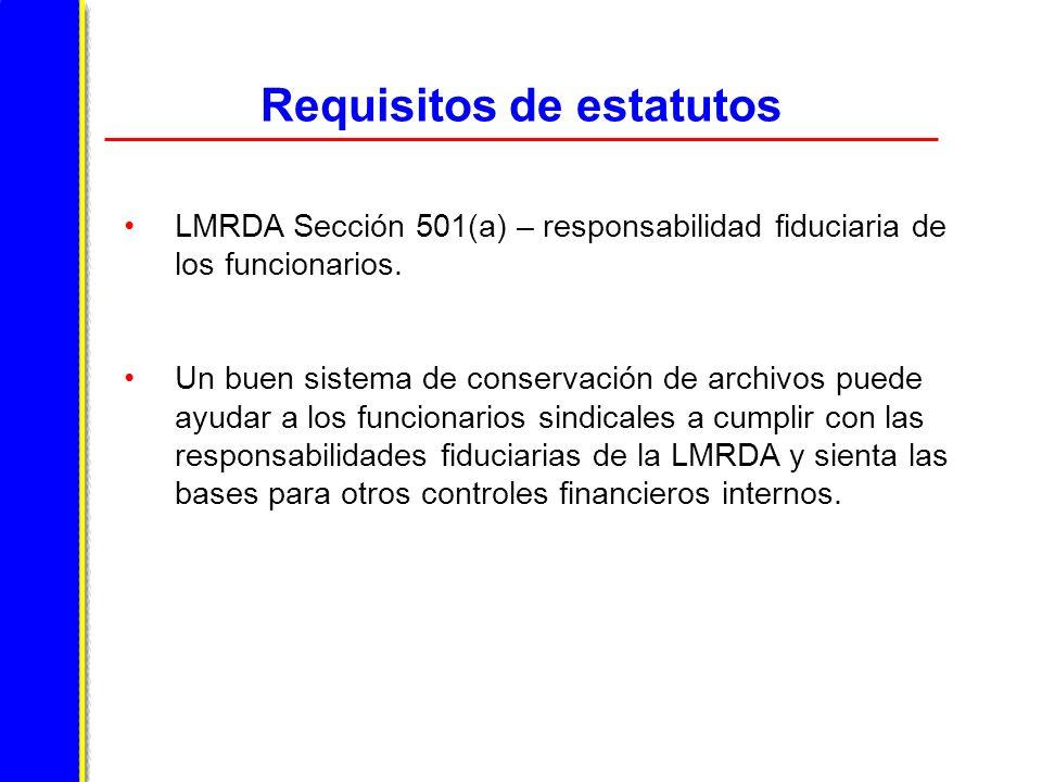Requisitos de estatutos LMRDA Sección 501(a) – responsabilidad fiduciaria de los funcionarios.