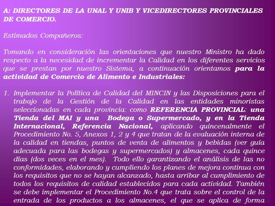 CIRCULAR CONJUNTA No.3 A: DIRECTORES DE LA UNAL Y UNIB Y VICEDIRECTORES PROVINCIALES DE COMERCIO. Estimados Compañeros: Tomando en consideración las o