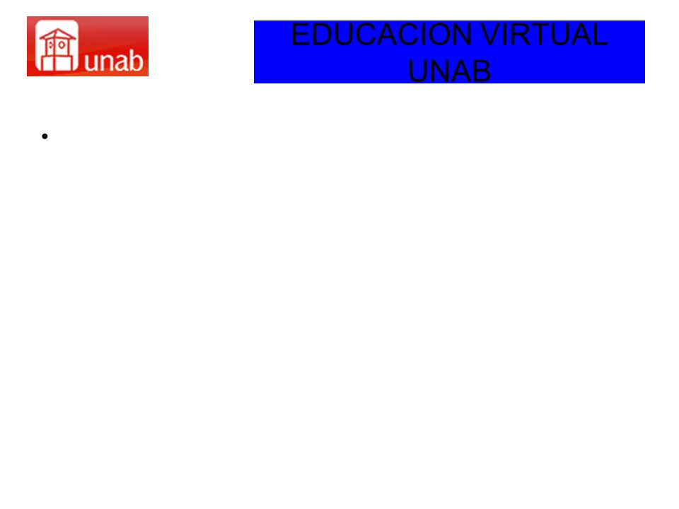 EDUCACION VIRTUAL UNAB