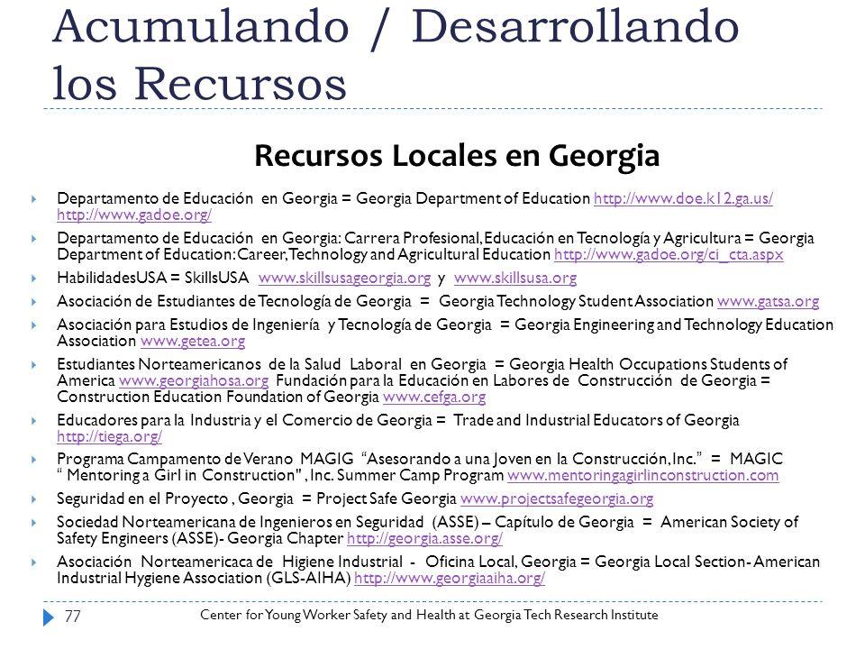 Center for Young Worker Safety and Health at Georgia Tech Research Institute Acumulando / Desarrollando los Recursos 77 Departamento de Educación en G