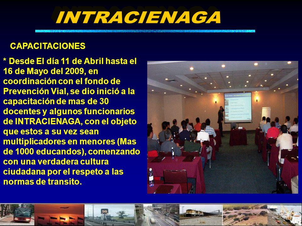 * Desde El día 11 de Abril hasta el 16 de Mayo del 2009, en coordinación con el fondo de Prevención Vial, se dio inició a la capacitación de mas de 30