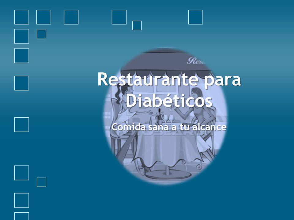 Restaurante para Diabéticos Comida sana a tu alcance