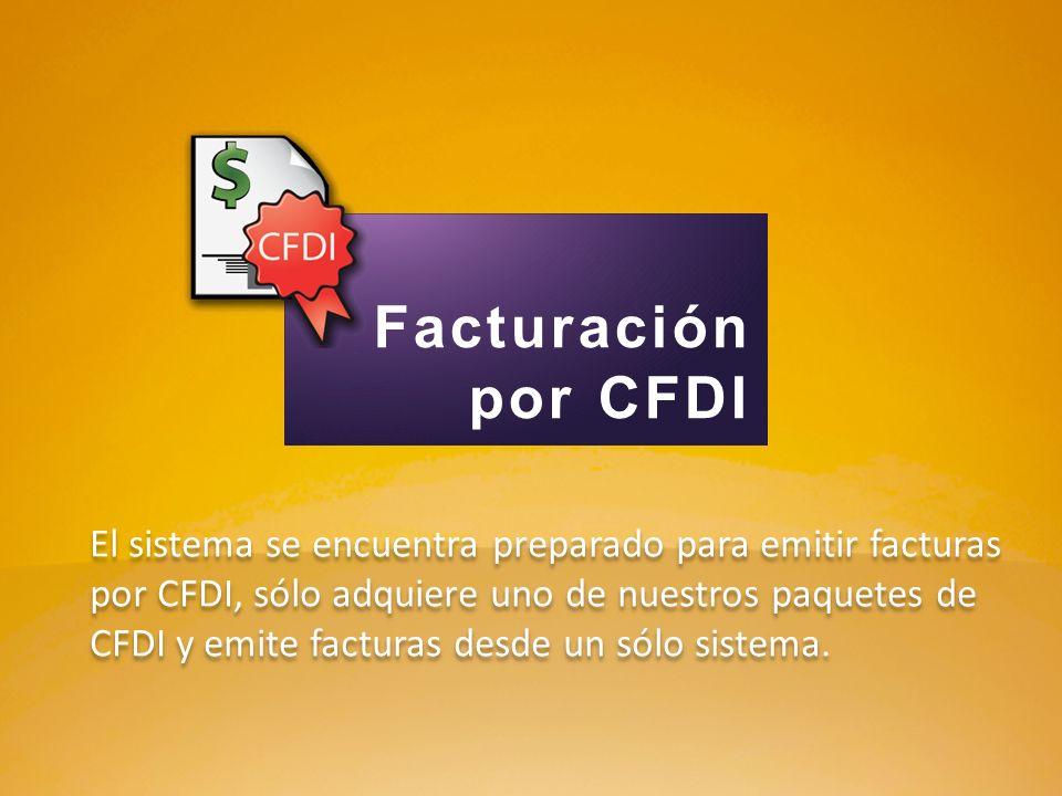 El sistema se encuentra preparado para emitir facturas por CFDI, sólo adquiere uno de nuestros paquetes de CFDI y emite facturas desde un sólo sistema