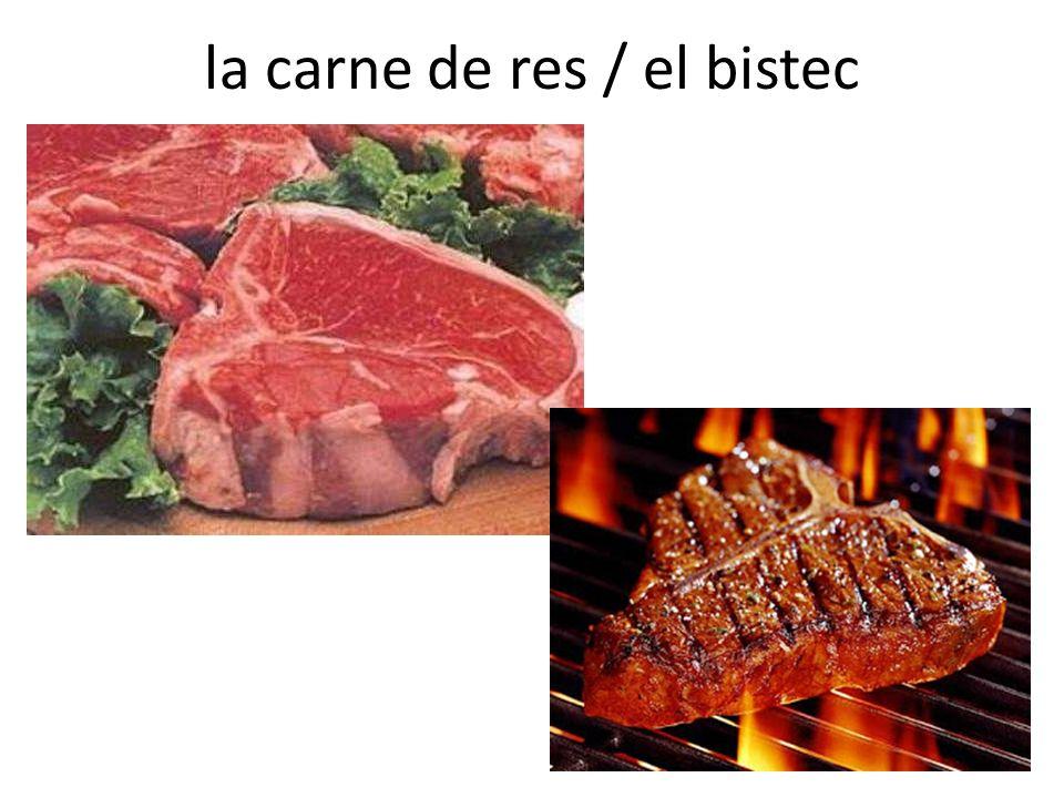 la carne de res / el bistec