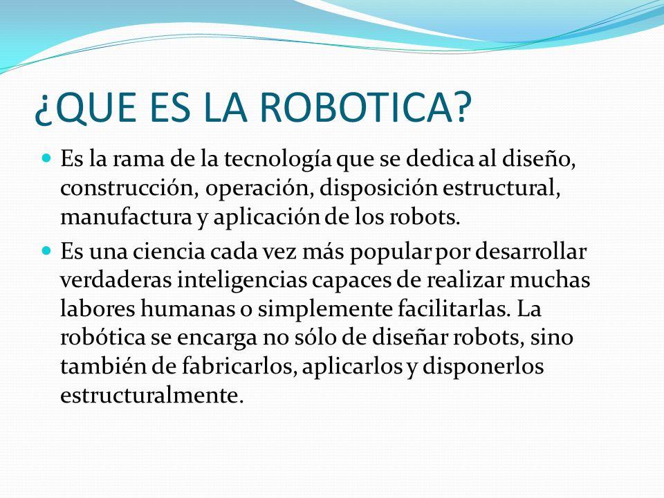 ¿QUE ES LA ROBOTICA.