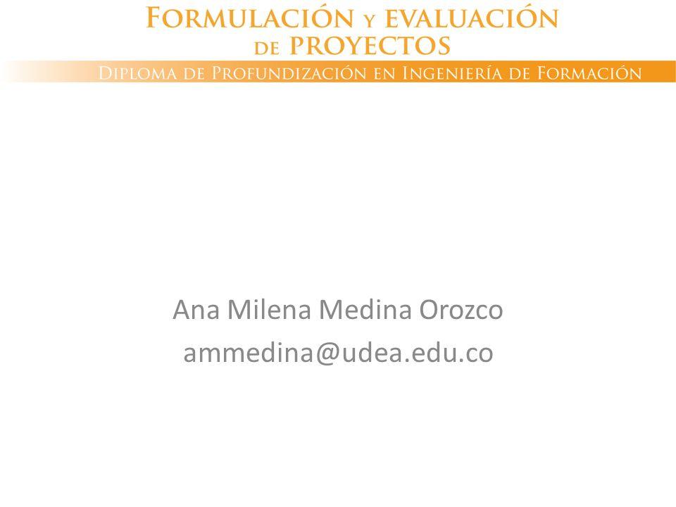 Ana Milena Medina Orozco ammedina@udea.edu.co