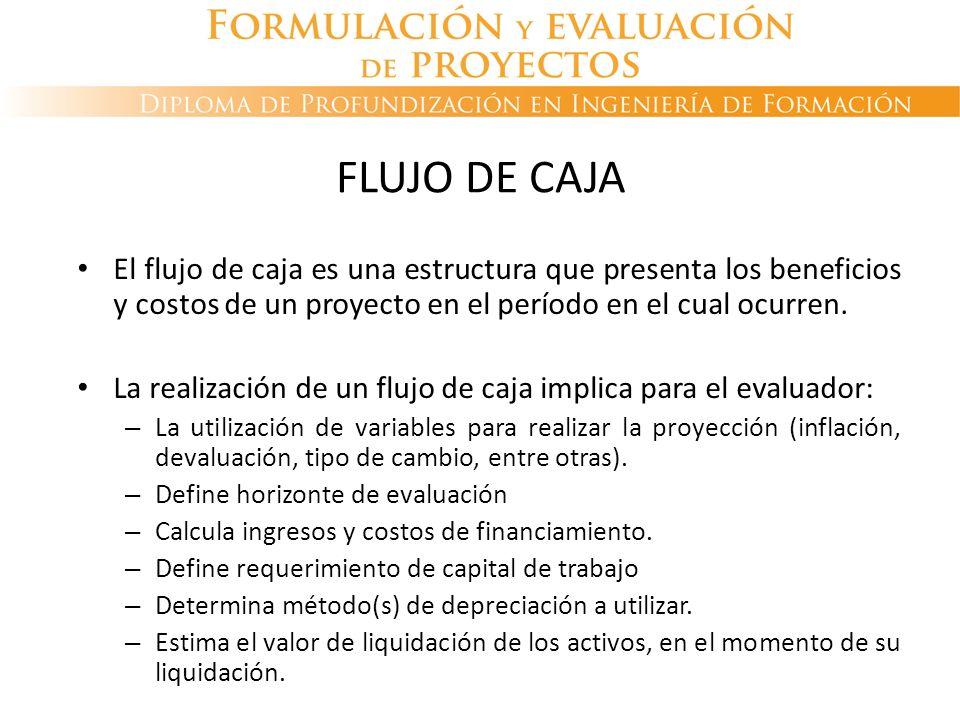 El flujo de caja es una estructura que presenta los beneficios y costos de un proyecto en el período en el cual ocurren. La realización de un flujo de