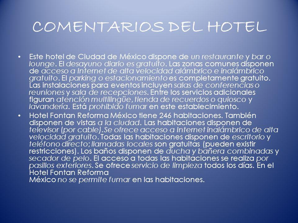 COMENTARIOS DEL HOTEL Este hotel de Ciudad de México dispone de un restaurante y bar o lounge.