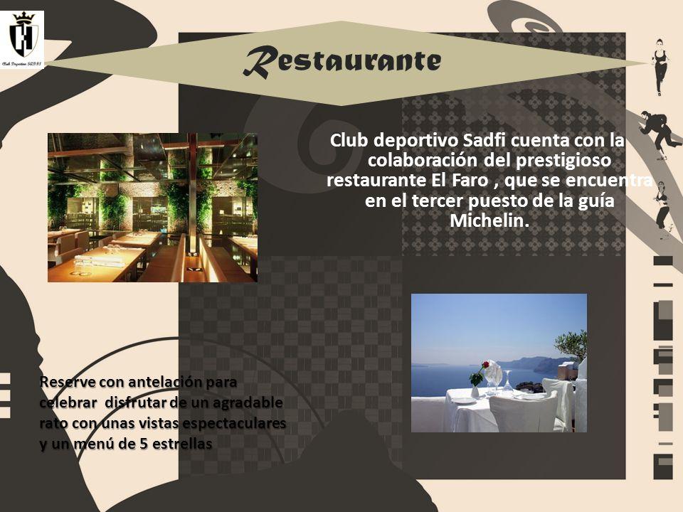 Restaurante Club deportivo Sadfi cuenta con la colaboración del prestigioso restaurante El Faro, que se encuentra en el tercer puesto de la guía Miche