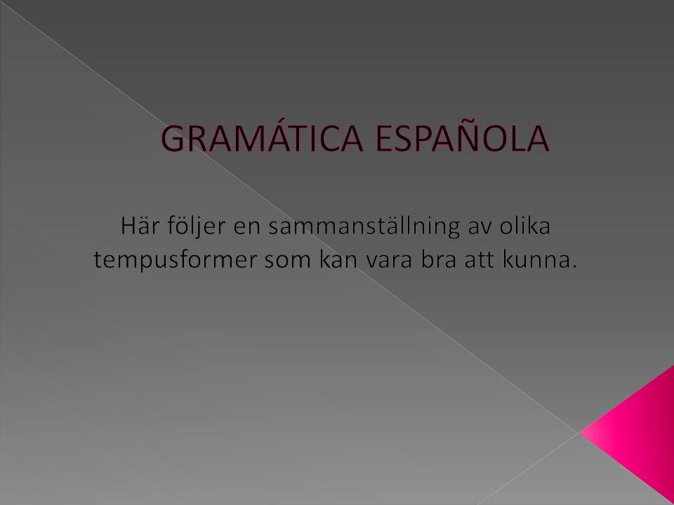En del verb ändrar stammens bokstav O till diftongen UE.
