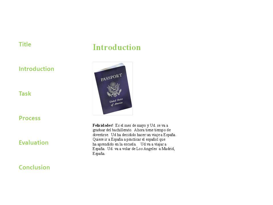 Title Introduction Task Process Evaluation Conclusion