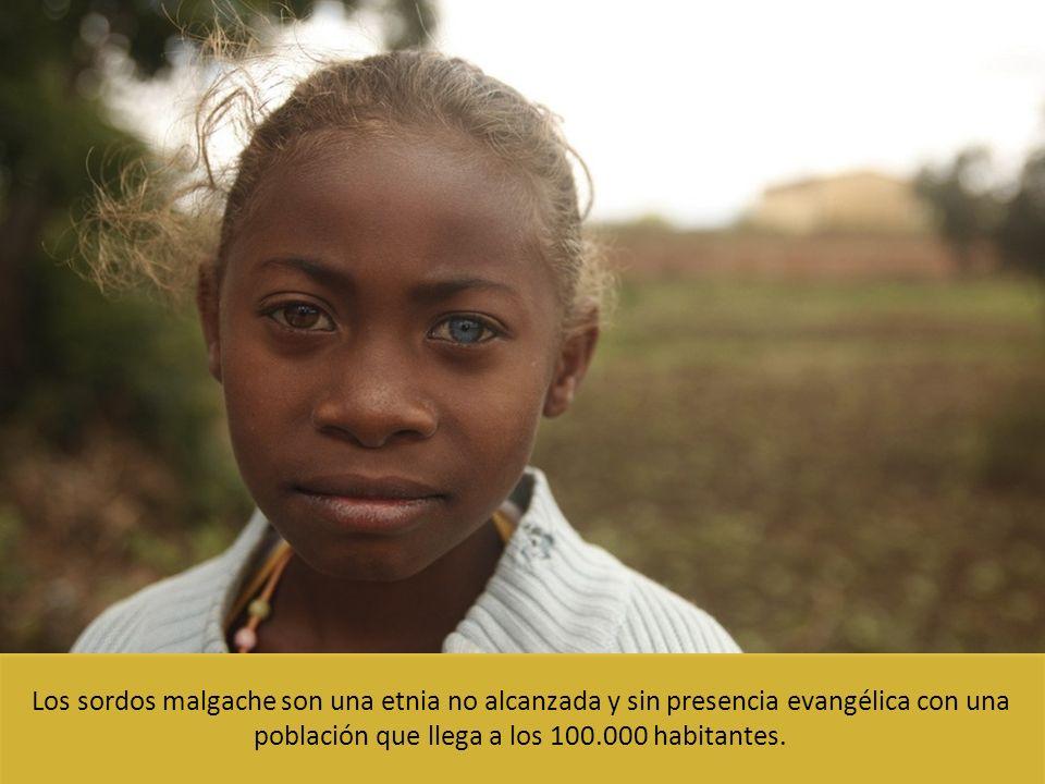 Los sordos malgache son una etnia no alcanzada y sin presencia evangélica con una población que llega a los 100.000 habitantes.