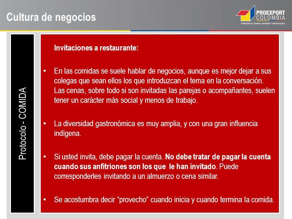 Cultura de negocios Protocolo - COMIDA Invitaciones a restaurante: En las comidas se suele hablar de negocios, aunque es mejor dejar a sus colegas que