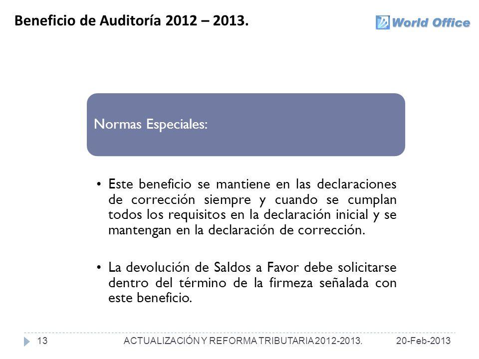 Beneficio de Auditoría 2012 – 2013.