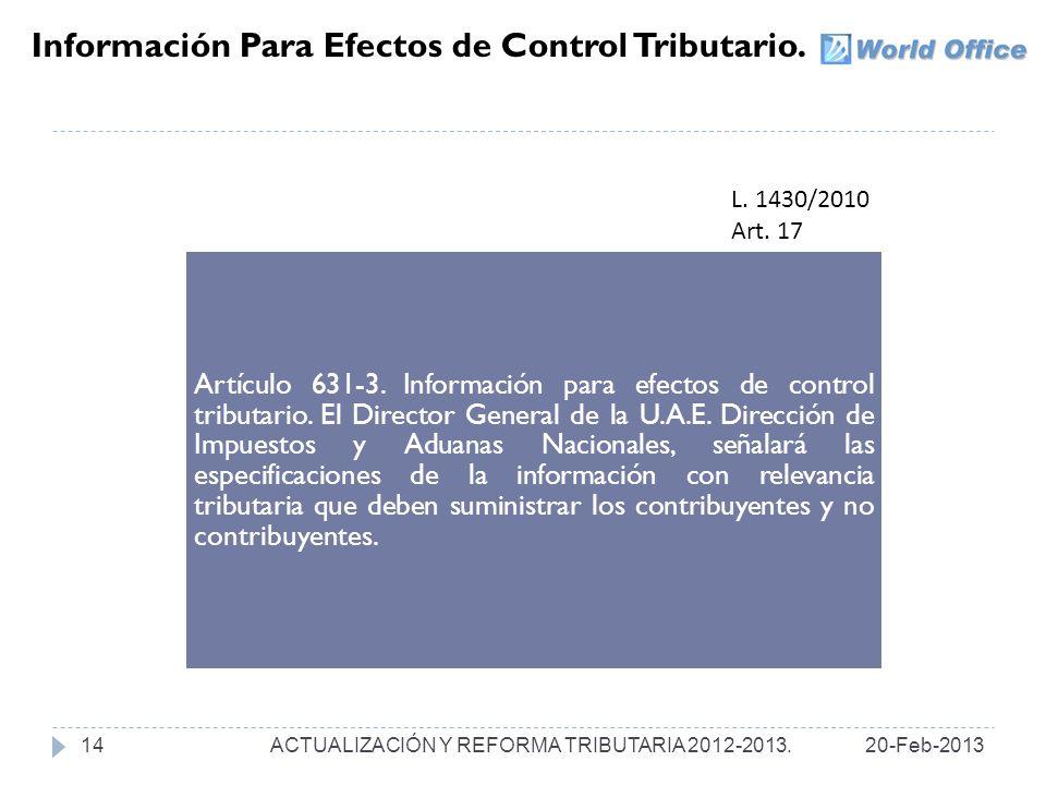 Información Para Efectos de Control Tributario.Artículo 631-3.