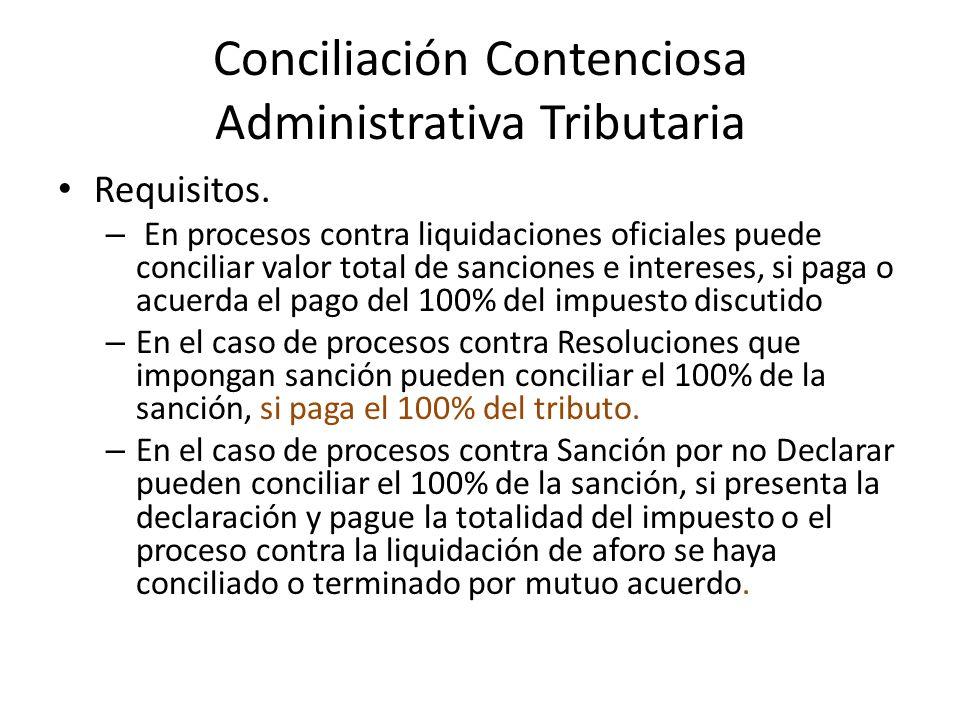 Conciliación Contenciosa Administrativa Tributaria Requisitos.